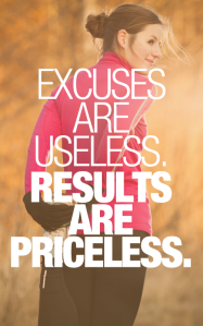 Excuses-are-useless.-Results-are-priceless.